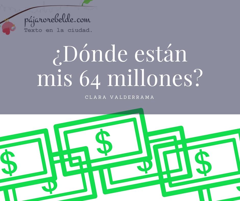 ¿¿¿Dónde están mis 64millones???😹