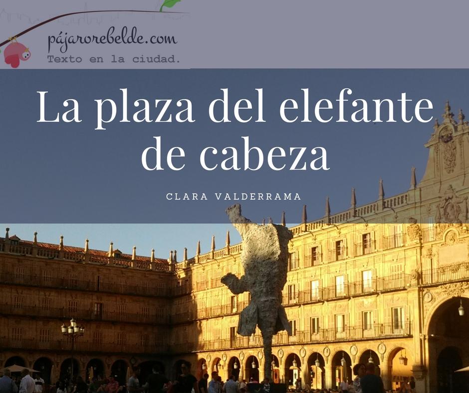 La plaza del elefante decabeza